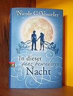 In dieser ganz besonderen Nacht von Nicole C. Vosseler